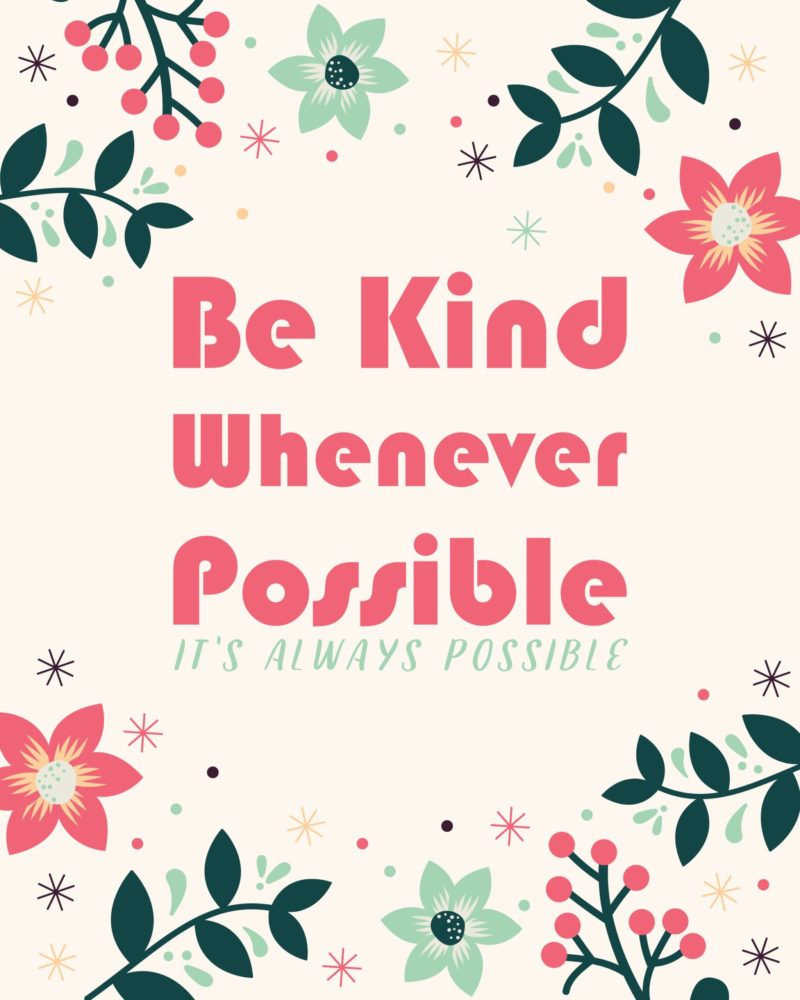 Be-Kind-Whenever-Possible.jpg