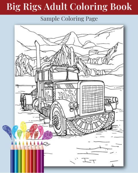Big Rigs Adult Coloring Book for Men Sample Image