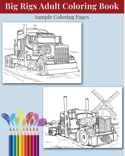 Big Rigs Adult Coloring Book for Men Sample Images