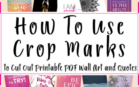 How to Use Crop Marks to Cut Out Printable PDF Wall Art and Quotes Article