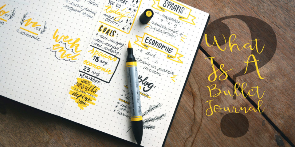 What Is A Bullet Journal Article
