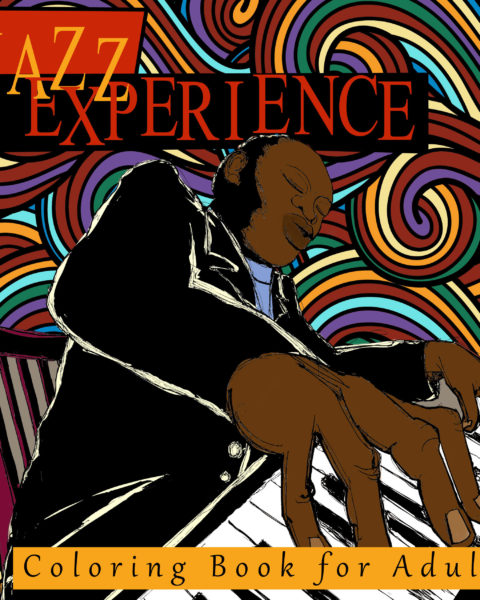The Jazz Experience Coloring Book for Adults
