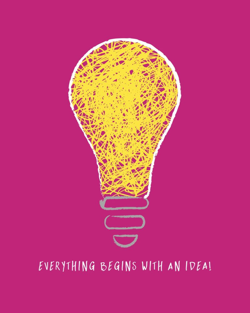 Everything-Begins-With-An-Idea-pink.jpg