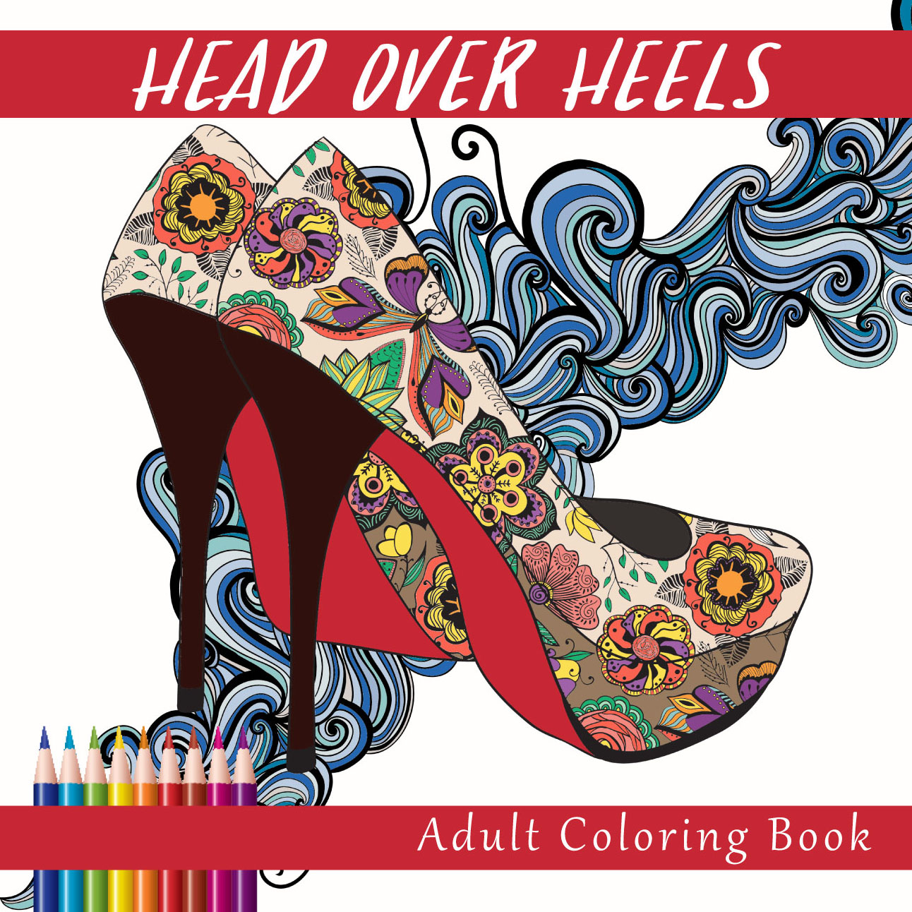 Head Over Heals Adult Coloring Book Front Cover