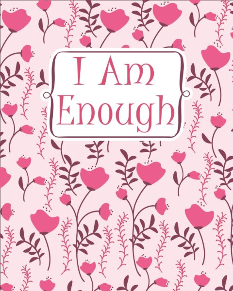 I Am Enough Floral Notebook