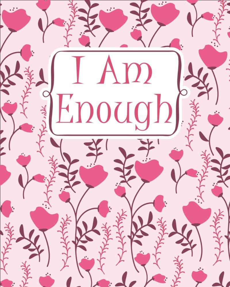 I-Am-Enough-Floral.jpg