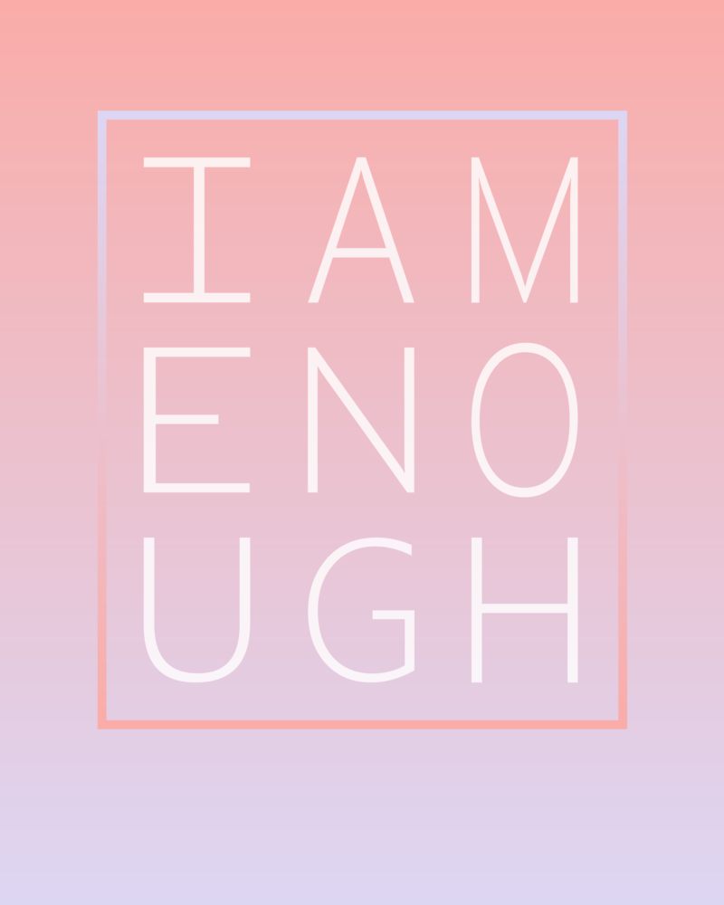 I-Am-Enough-Typography.png