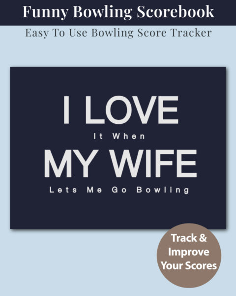 Funny Marriage Themed Bowling Score Book Cover