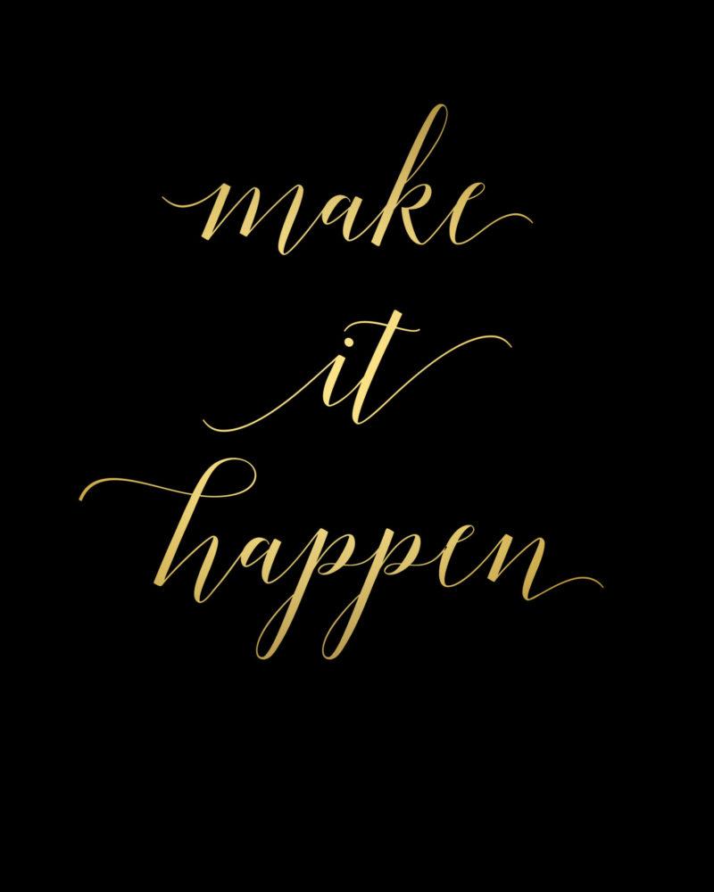 Make-It-Happen-Gold-scaled-1.jpg