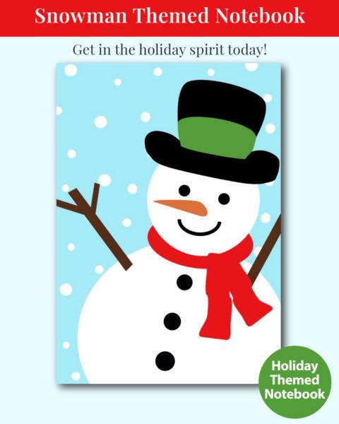 Snowman Themed Christmas Notebook