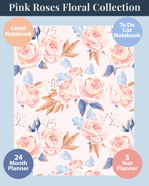 Pink Roses Floral Design Collection of Notebooks and Planners