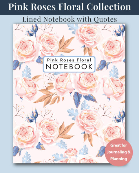 Pink Roses Floral Notebook Cover