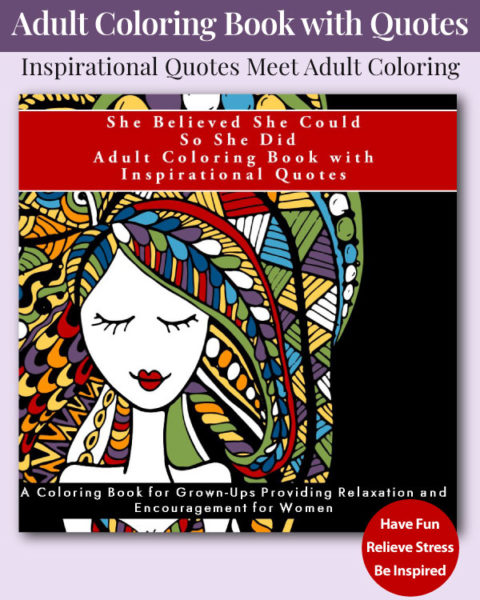 She Believed She Could So She Did Inspirational Adult Coloring Book for Women