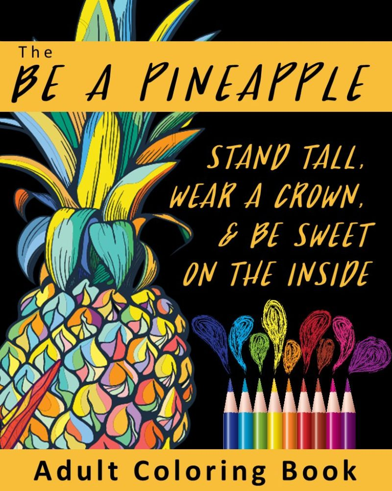 The-Be-A-Pineapple-Adult-Coloring-Book-Cover.jpg