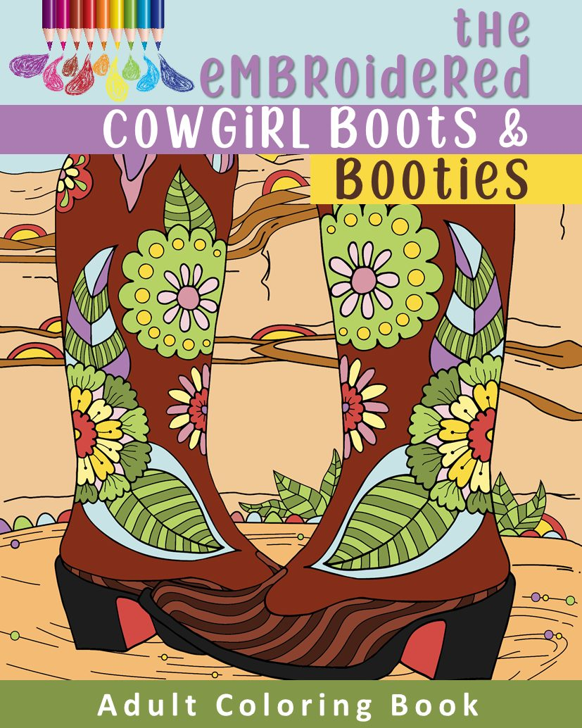 The-Embroidered-Cowgirl-Boots-and-Booties-Adult-Coloring-Book.jpg