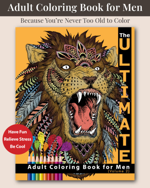 The Ultimate Adult Coloring Book for Men Volume 2 Cover