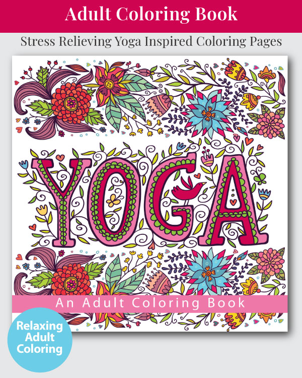 Yoga - An Adult Coloring Book