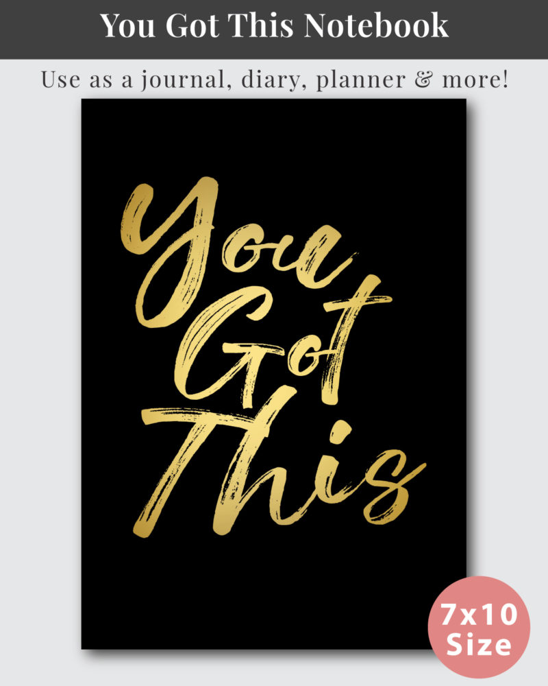 You Got This Notebook Cover