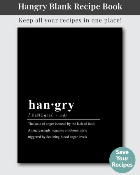 """""""Hangry"""" recipe notebook cover with the fake definition of the slang term hangry"""